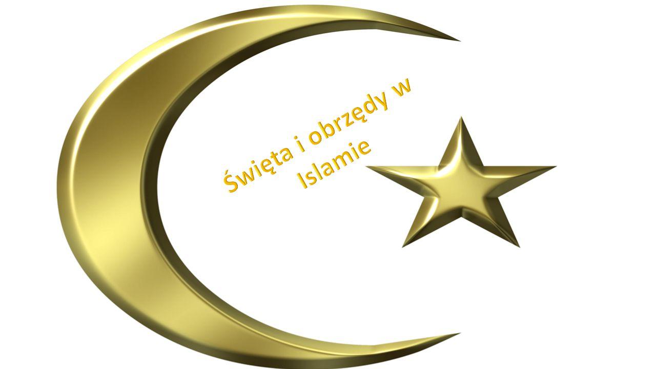 Święta i obrzędy w Islamie
