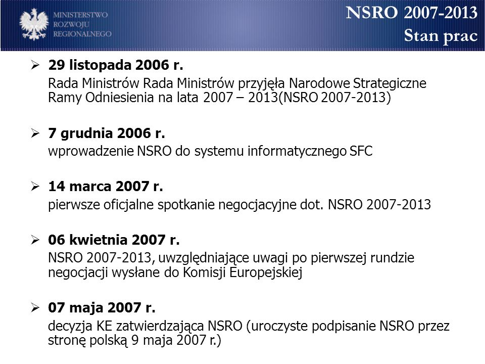 NSRO 2007-2013 Stan prac 29 listopada 2006 r.
