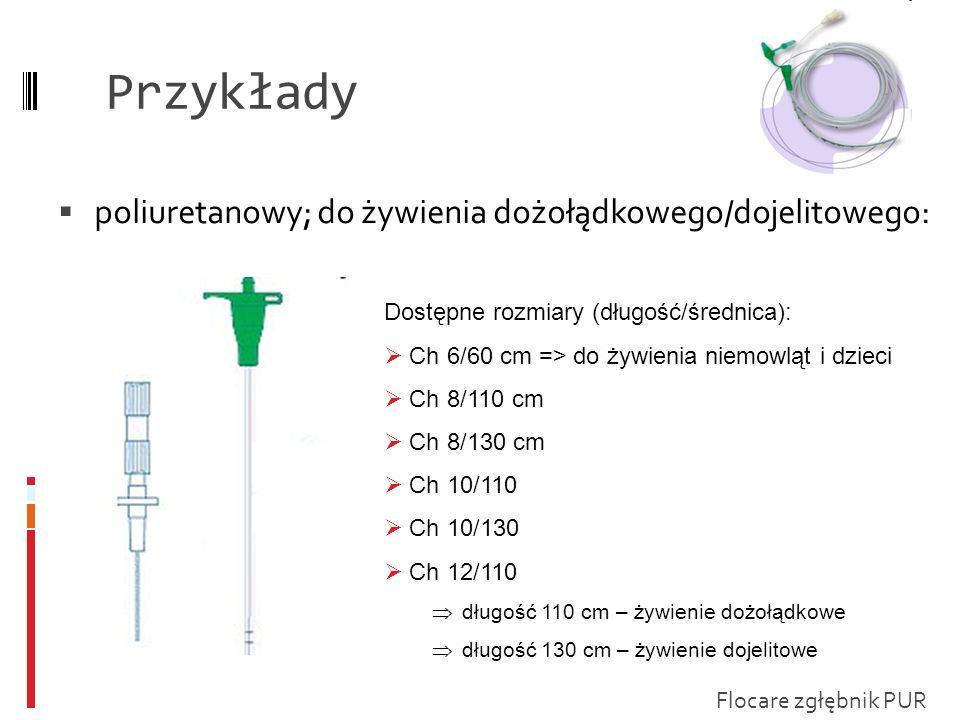 Przykłady poliuretanowy; do żywienia dożołądkowego/dojelitowego: