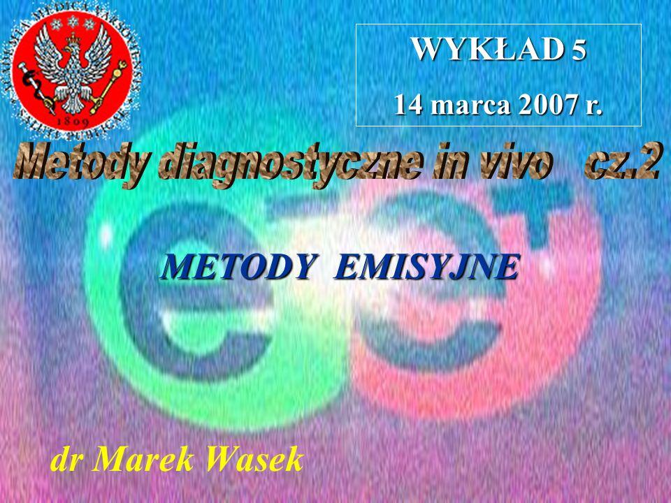 Metody diagnostyczne in vivo cz.2