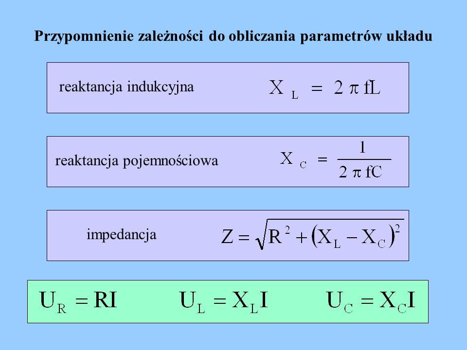 Przypomnienie zależności do obliczania parametrów układu