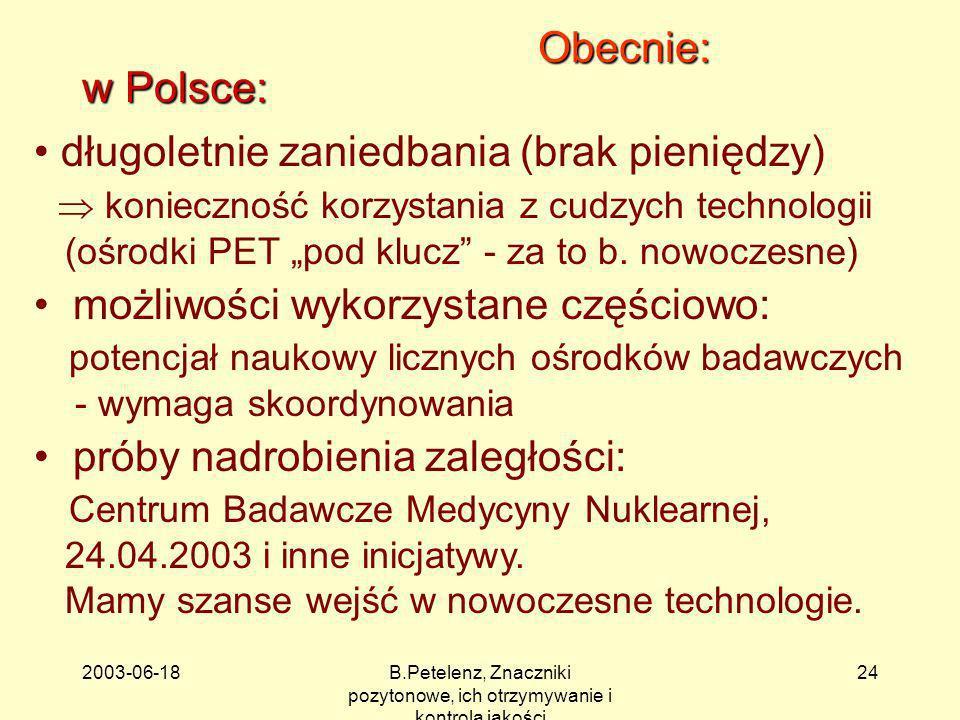 B.Petelenz, Znaczniki pozytonowe, ich otrzymywanie i kontrola jakości