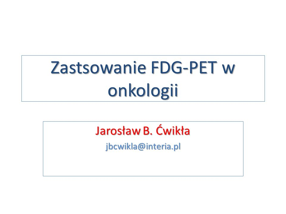 Zastsowanie FDG-PET w onkologii