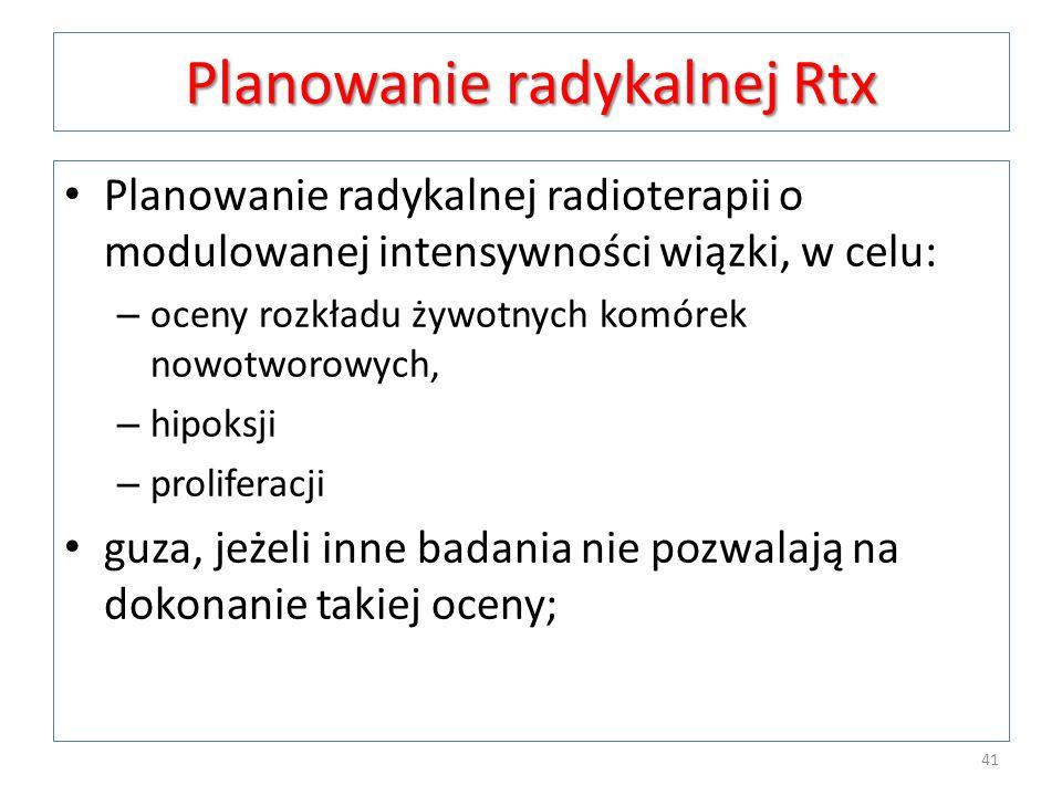 Planowanie radykalnej Rtx