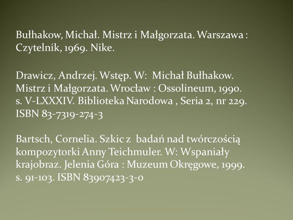Bułhakow, Michał. Mistrz i Małgorzata. Warszawa : Czytelnik, 1969. Nike.