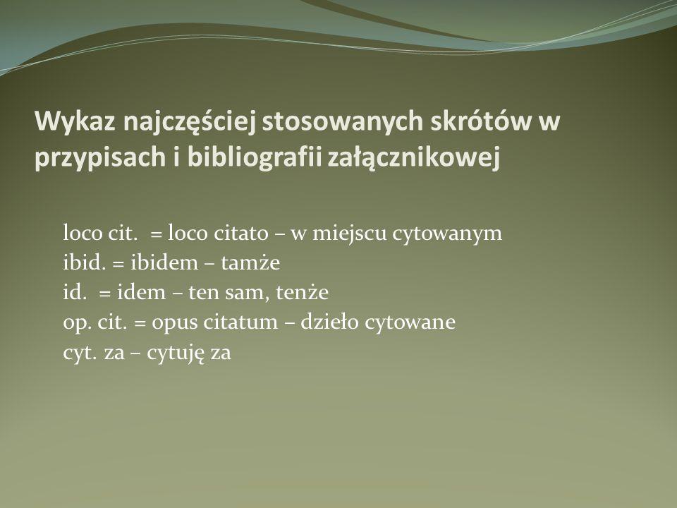 Wykaz najczęściej stosowanych skrótów w przypisach i bibliografii załącznikowej