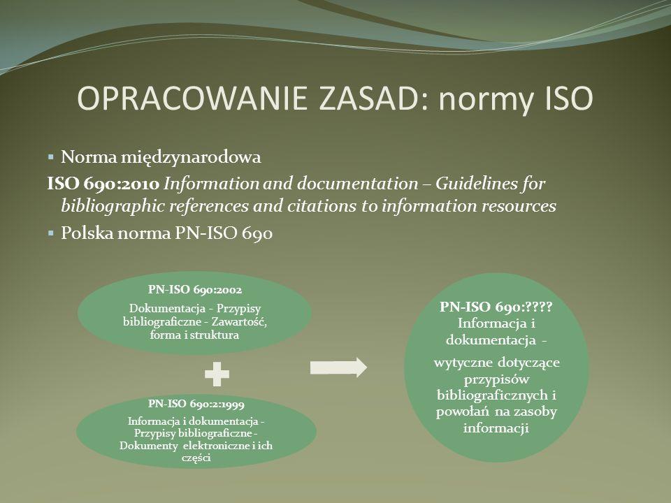 OPRACOWANIE ZASAD: normy ISO
