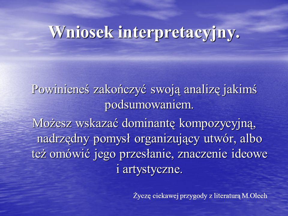 Wniosek interpretacyjny.