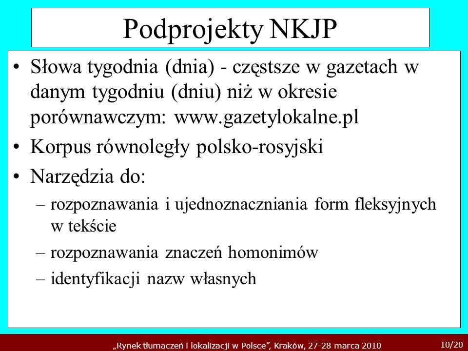 Podprojekty NKJPSłowa tygodnia (dnia) - częstsze w gazetach w danym tygodniu (dniu) niż w okresie porównawczym: www.gazetylokalne.pl.
