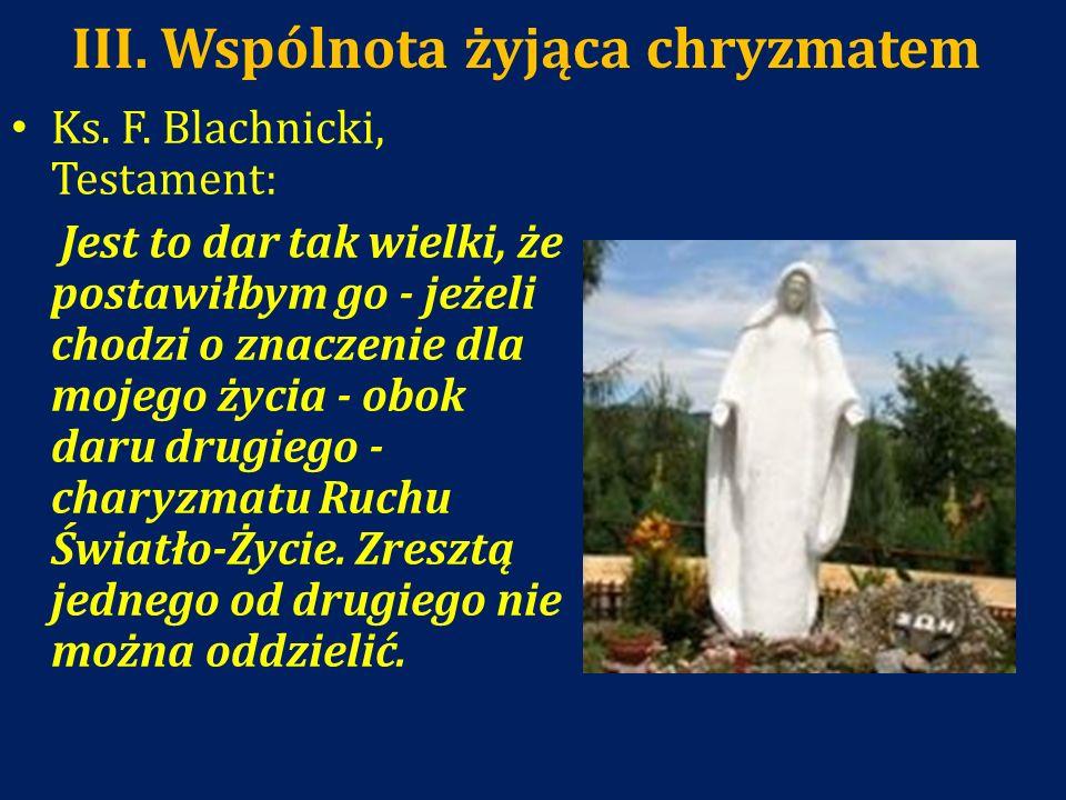 III. Wspólnota żyjąca chryzmatem