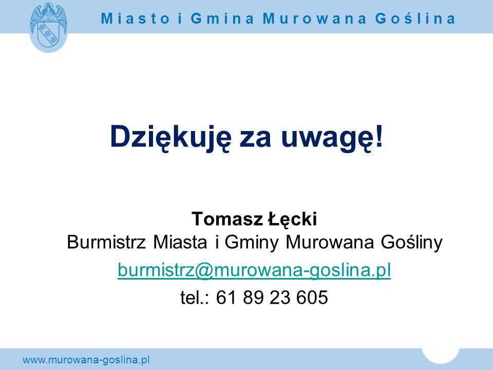 Tomasz Łęcki Burmistrz Miasta i Gminy Murowana Gośliny
