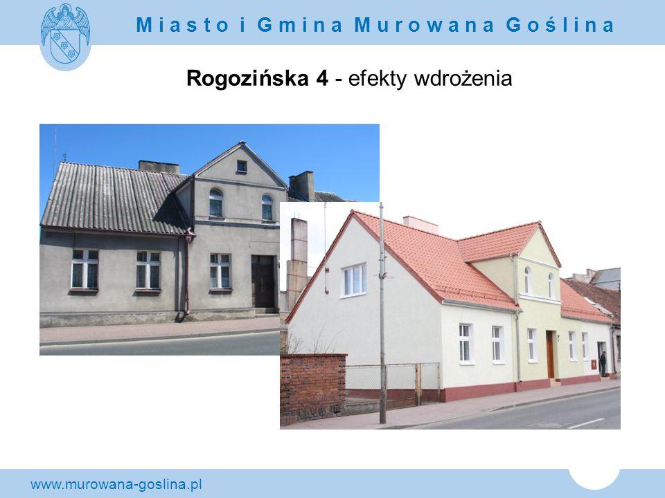 Rogozińska 4 - efekty wdrożenia
