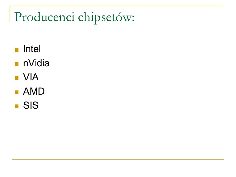 Producenci chipsetów: