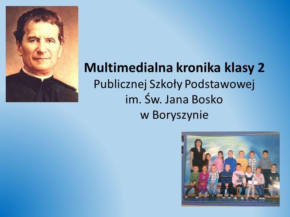 Multimedialna kronika klasy 2 Publicznej Szkoły Podstawowej im. Św