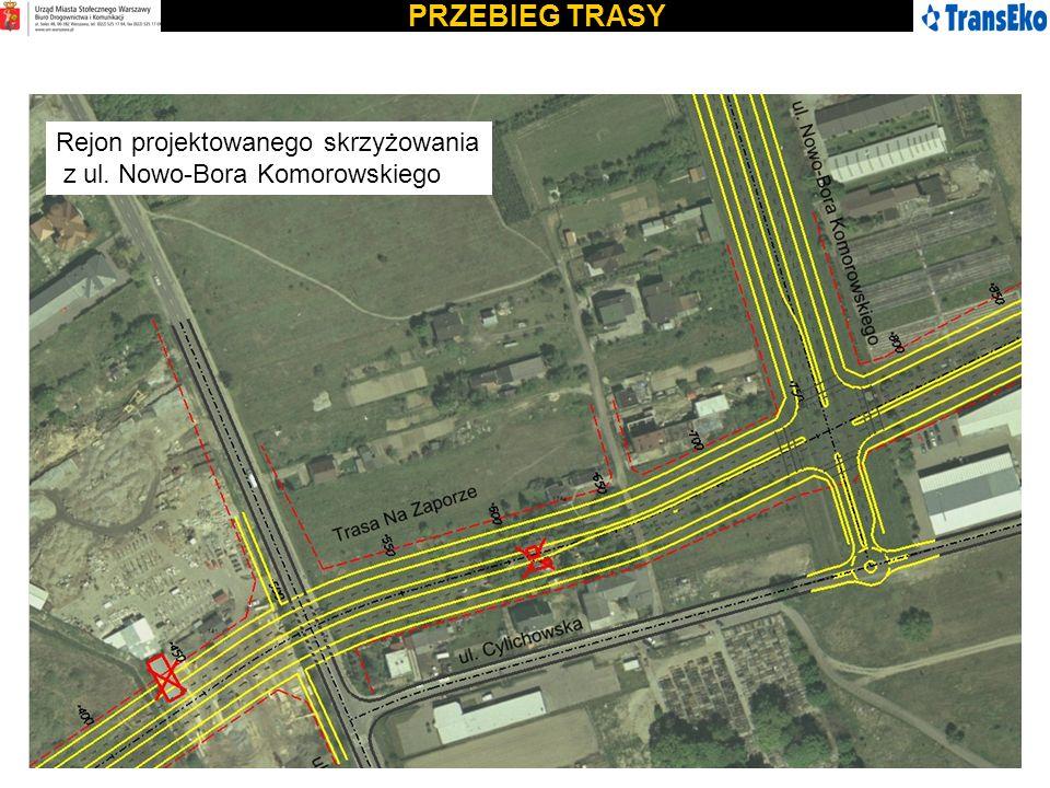 PRZEBIEG TRASY Rejon projektowanego skrzyżowania