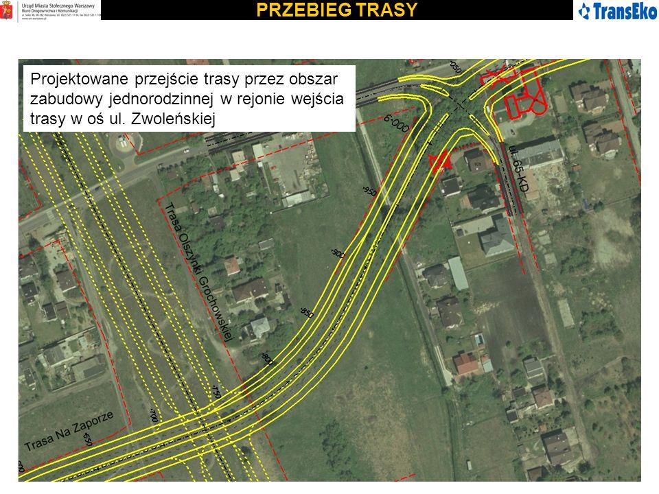 PRZEBIEG TRASY Projektowane przejście trasy przez obszar zabudowy jednorodzinnej w rejonie wejścia trasy w oś ul.