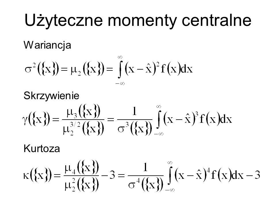 Użyteczne momenty centralne