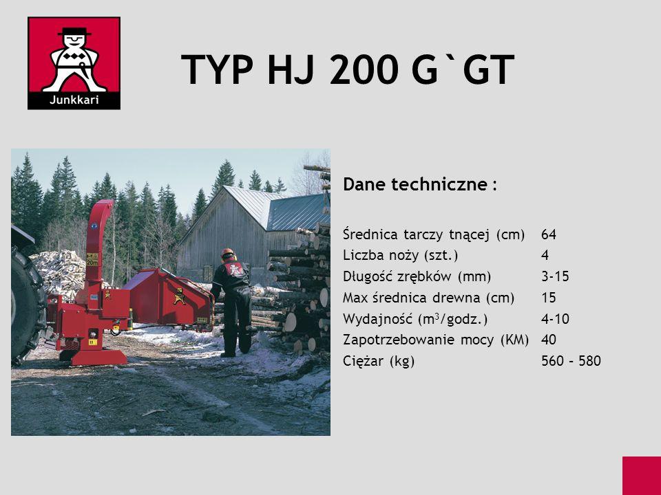 TYP HJ 200 G`GT Dane techniczne : Średnica tarczy tnącej (cm) 64