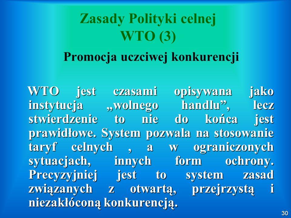 Zasady Polityki celnej WTO (3)