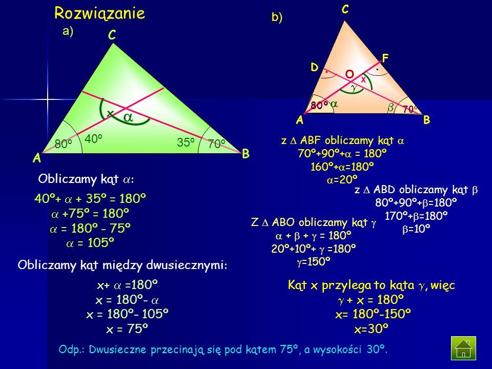 Rozwiązanie a b) D O x .    a) A 80º 70º 40º 35º x y B C