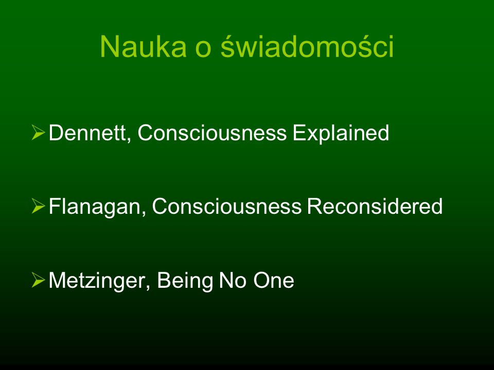 Nauka o świadomości Dennett, Consciousness Explained