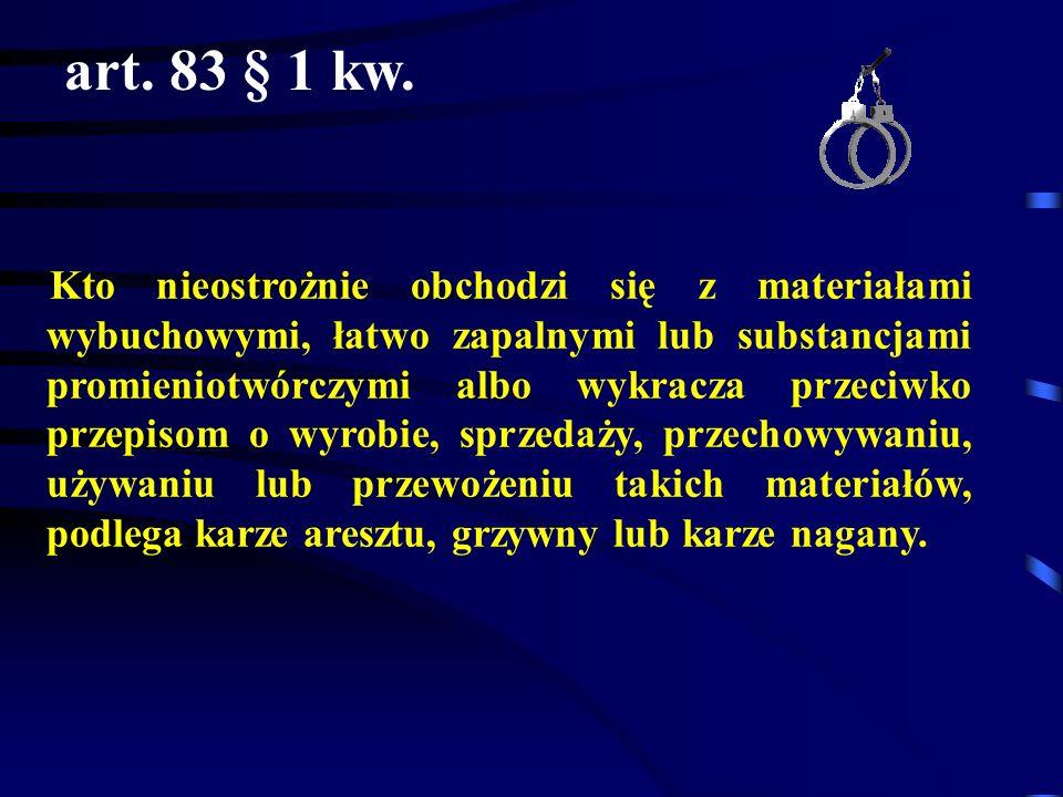 art. 83 § 1 kw.