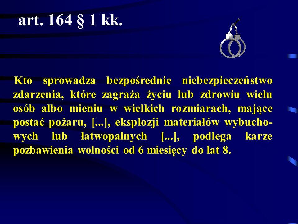 art. 164 § 1 kk.