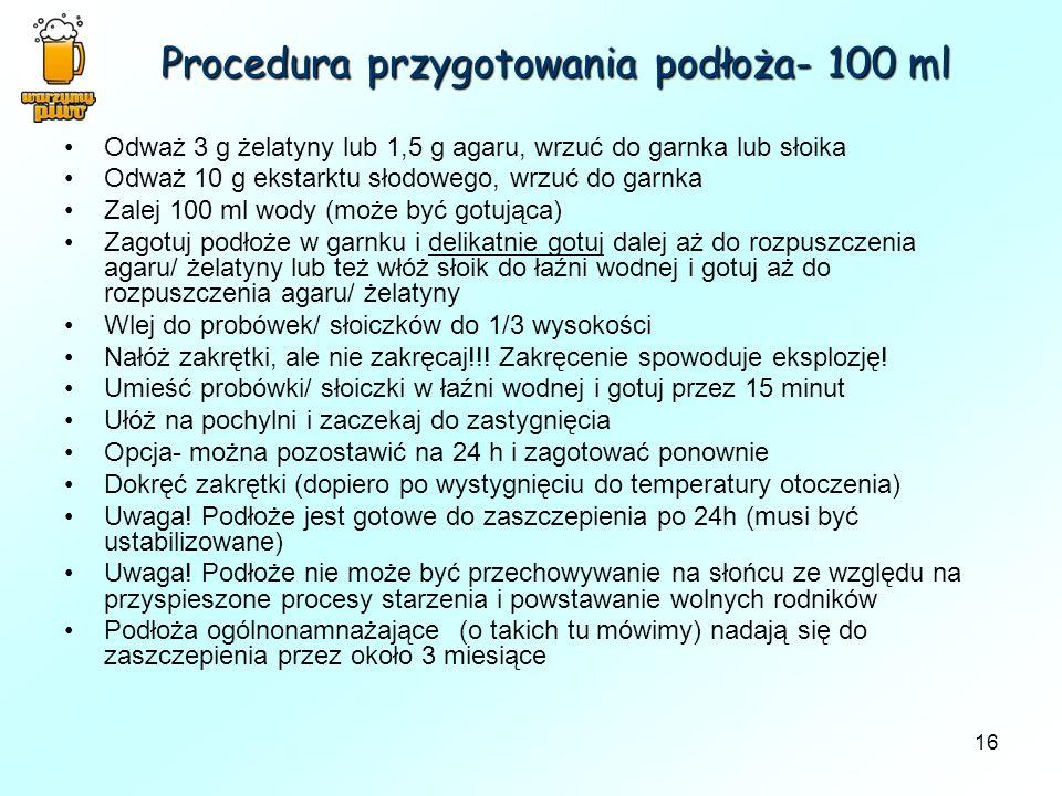 Procedura przygotowania podłoża- 100 ml