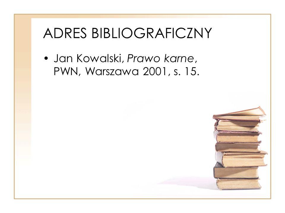 ADRES BIBLIOGRAFICZNY