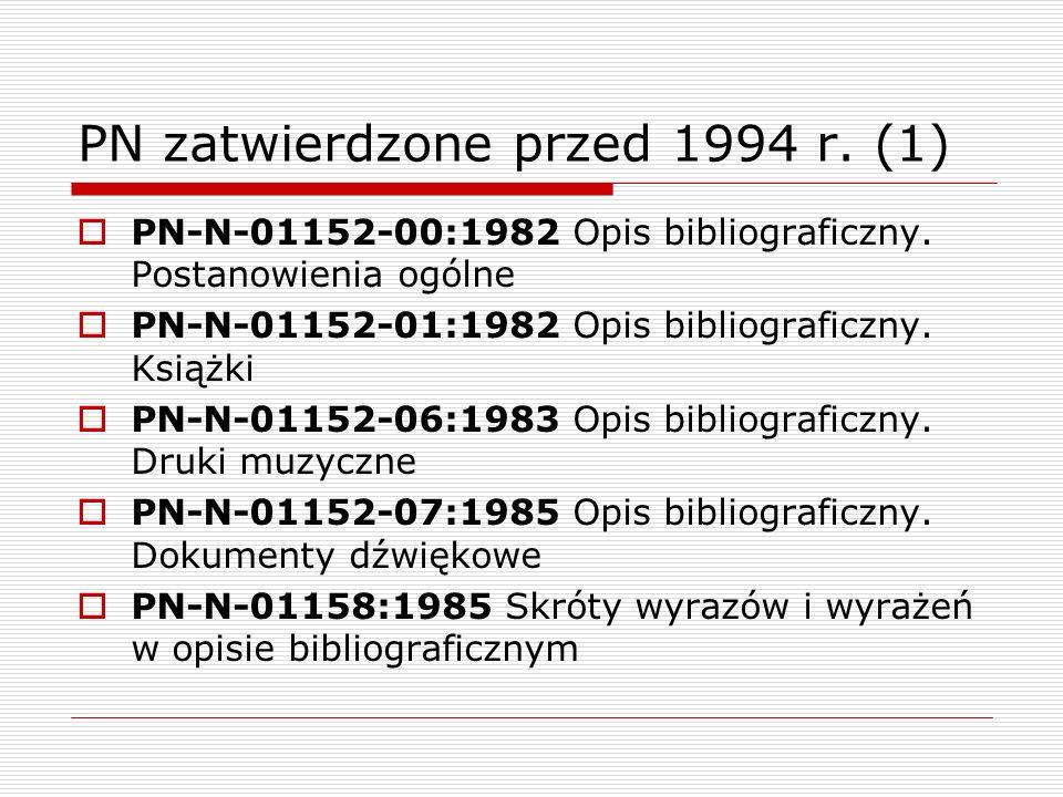 PN zatwierdzone przed 1994 r. (1)