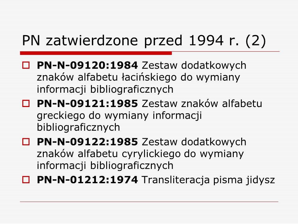 PN zatwierdzone przed 1994 r. (2)