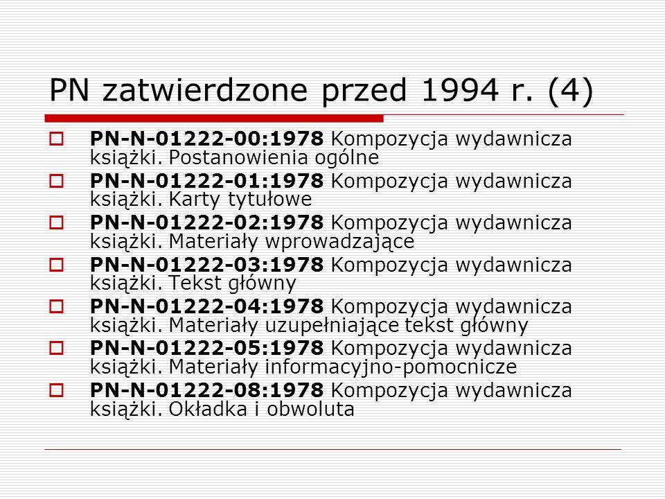 PN zatwierdzone przed 1994 r. (4)