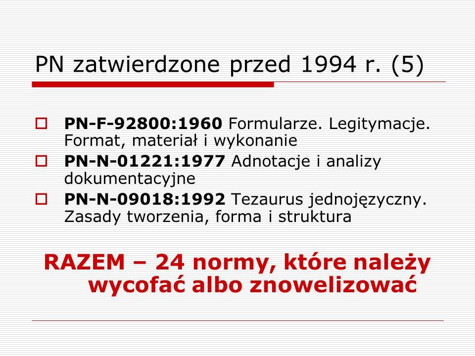 PN zatwierdzone przed 1994 r. (5)