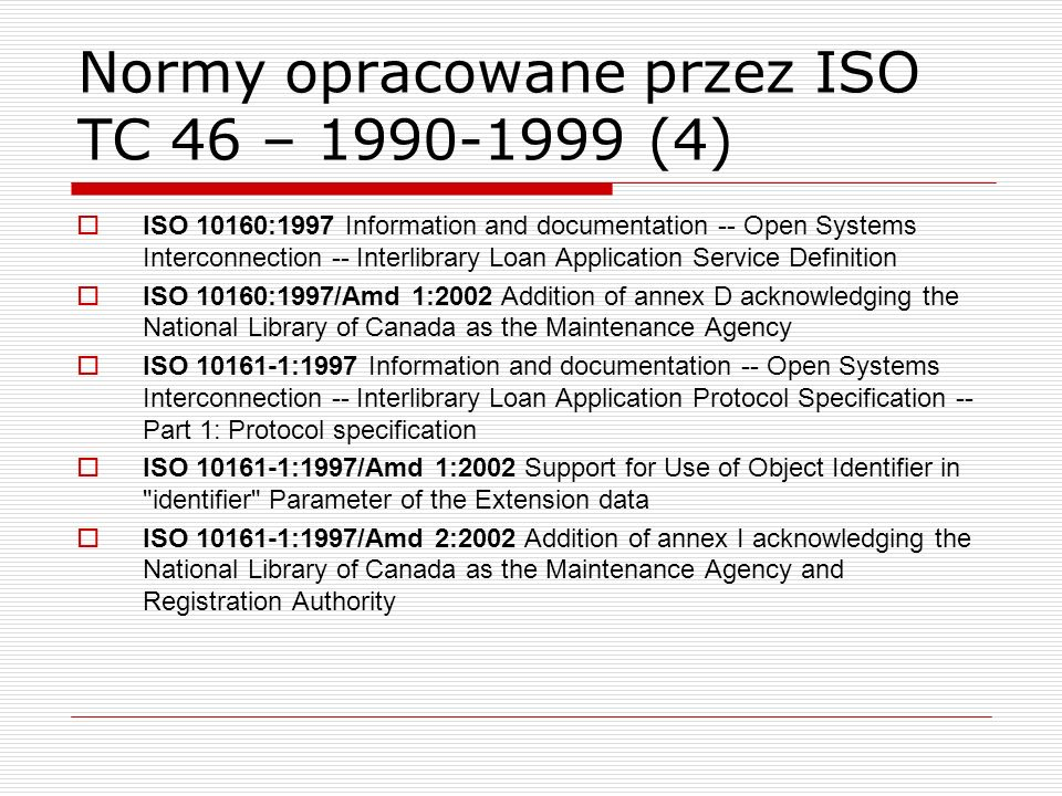 Normy opracowane przez ISO TC 46 – 1990-1999 (4)