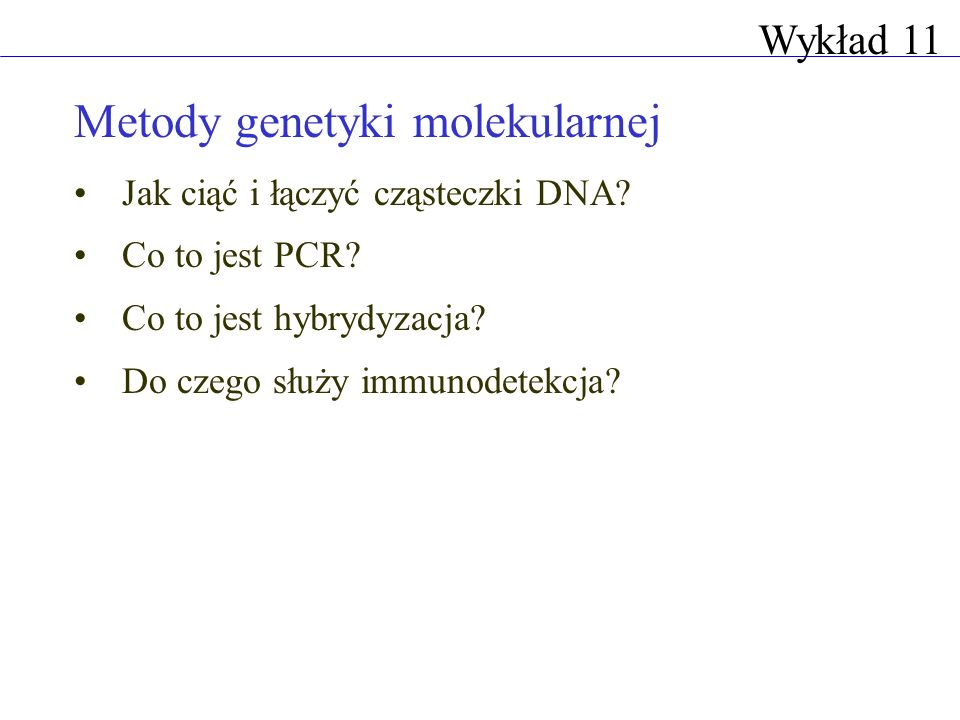 Metody genetyki molekularnej