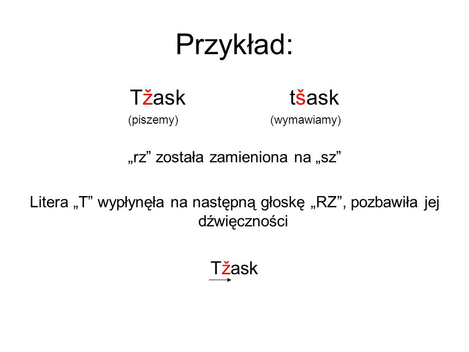 """Przykład: Tžask tšask Tžask """"rz została zamieniona na """"sz"""