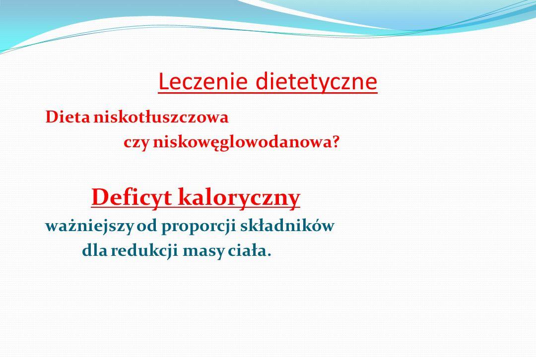 Leczenie dietetyczne Dieta niskotłuszczowa czy niskowęglowodanowa