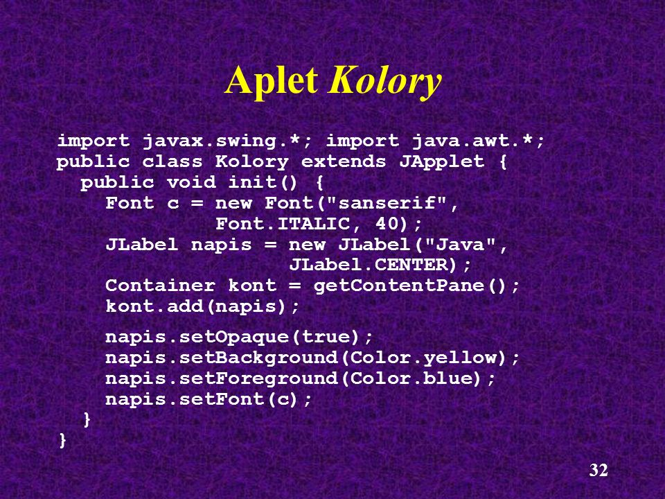 Aplet Kolory import javax.swing.*; import java.awt.*;