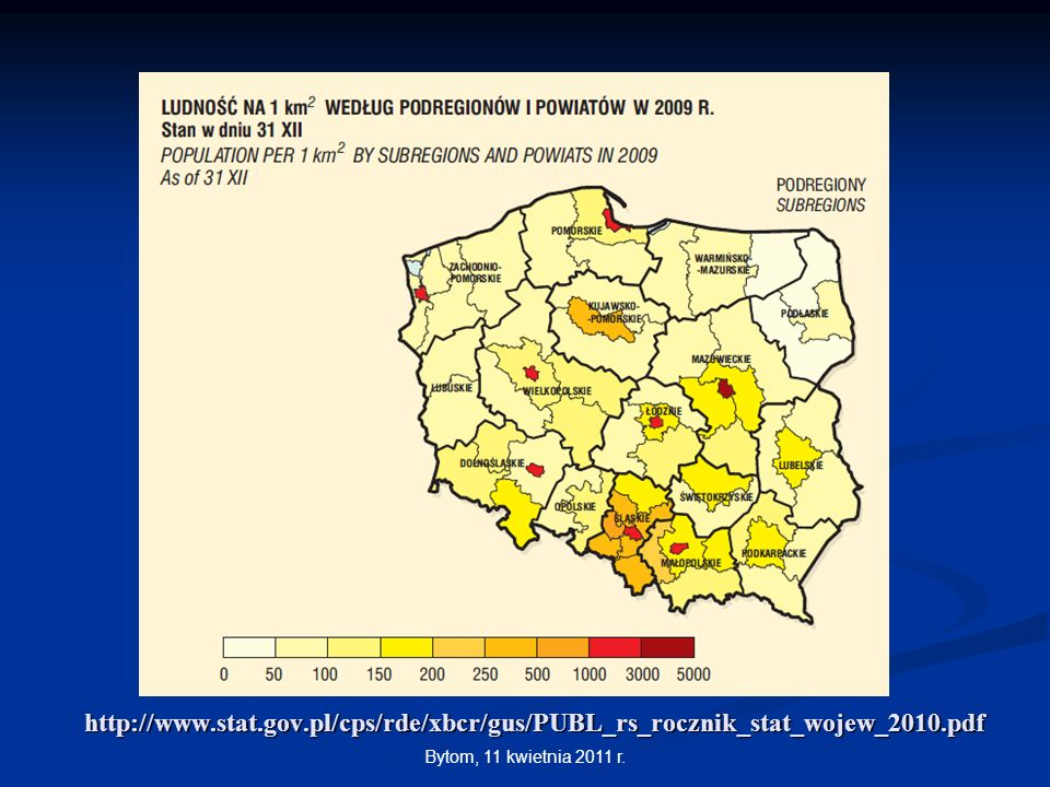 http://www.stat.gov.pl/cps/rde/xbcr/gus/PUBL_rs_rocznik_stat_wojew_2010.pdfBytom, 11 kwietnia 2011 r.