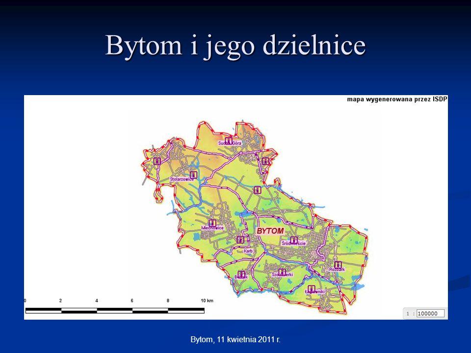 Bytom i jego dzielnice Bytom, 11 kwietnia 2011 r.
