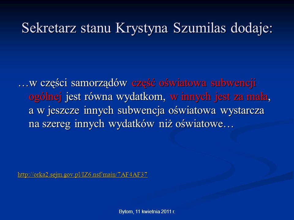 Sekretarz stanu Krystyna Szumilas dodaje:
