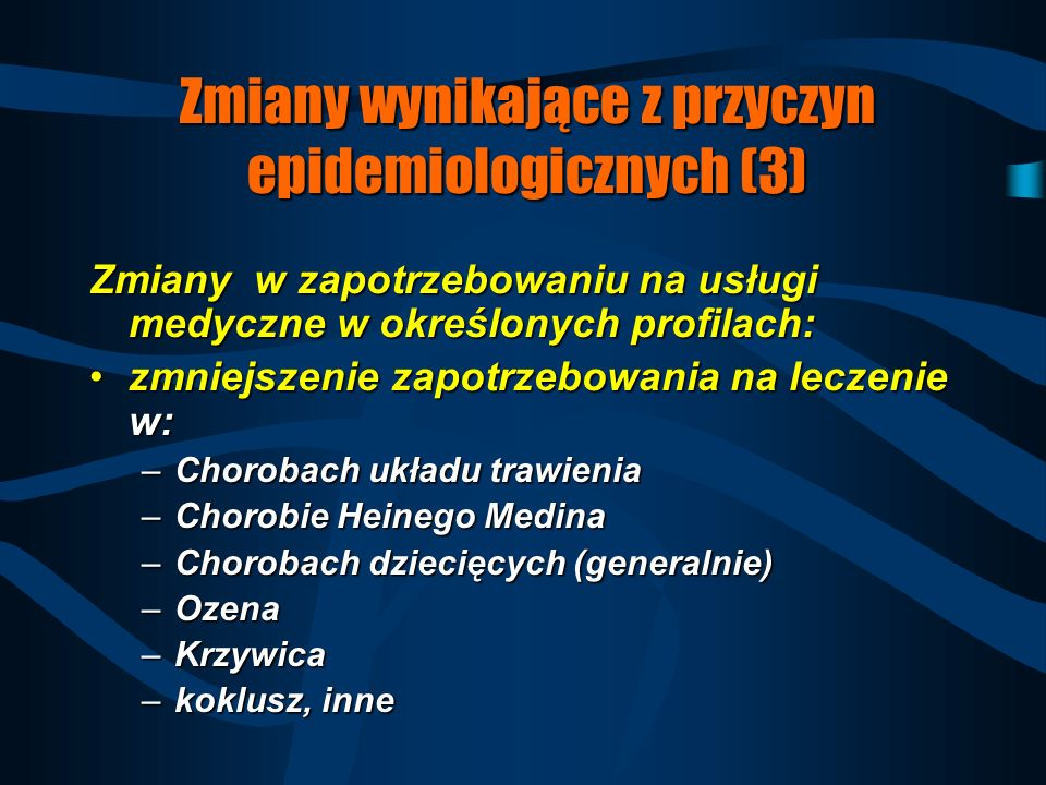 Zmiany wynikające z przyczyn epidemiologicznych (3)