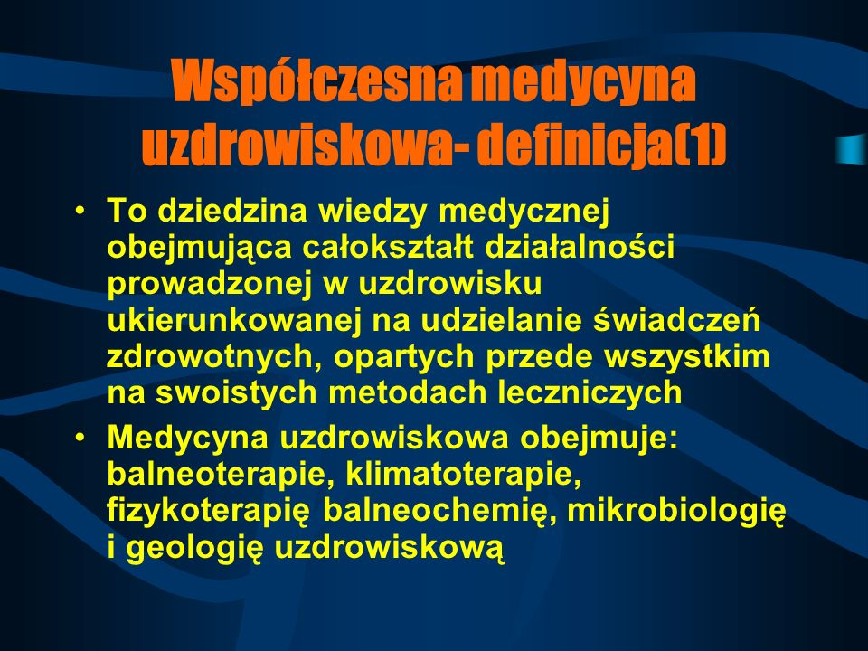 Współczesna medycyna uzdrowiskowa- definicja(1)
