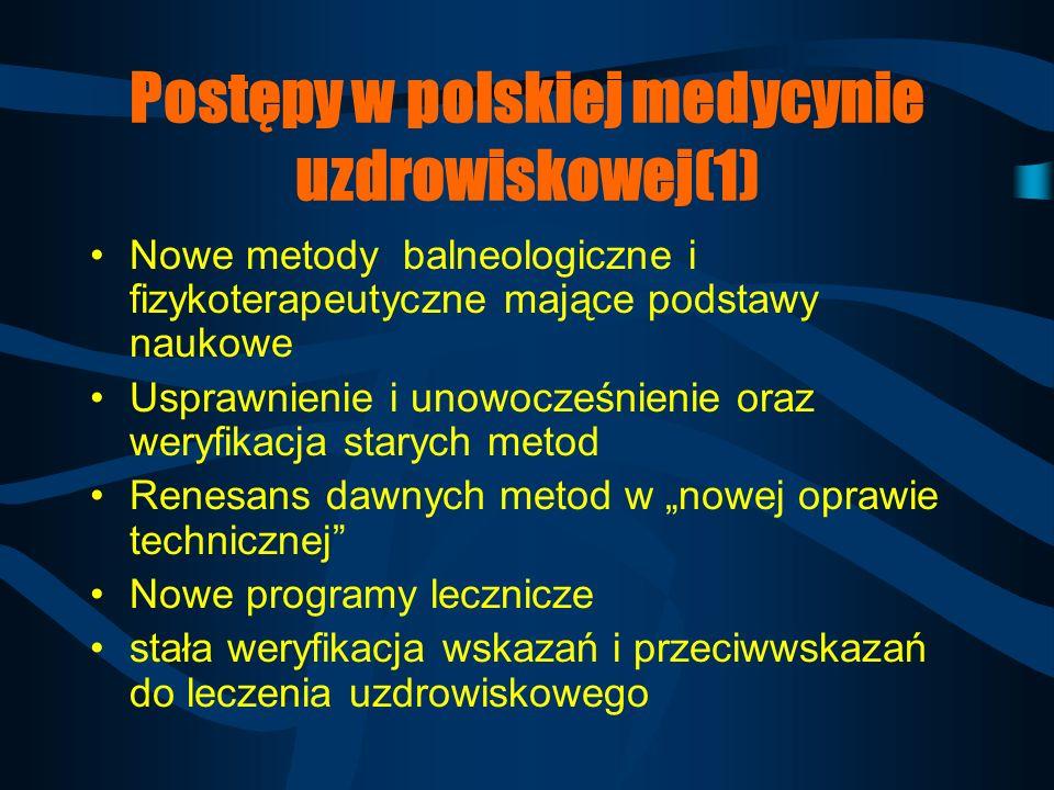 Postępy w polskiej medycynie uzdrowiskowej(1)
