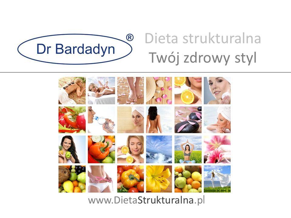 Dieta strukturalna Twój zdrowy styl www.DietaStrukturalna.pl