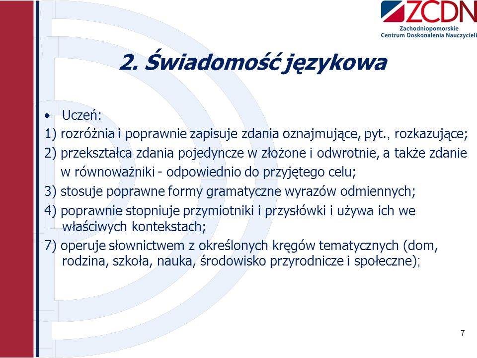 2. Świadomość językowa Uczeń: