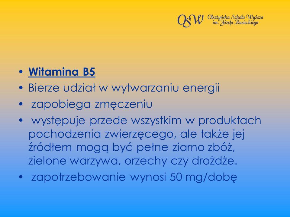 Witamina B5 Bierze udział w wytwarzaniu energii. zapobiega zmęczeniu.