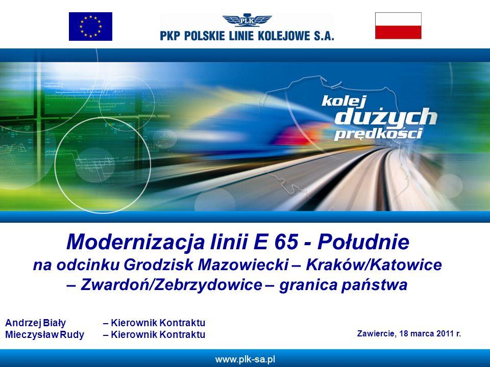 Z Modernizacja linii E 65 - Południe na odcinku Grodzisk Mazowiecki – Kraków/Katowice – Zwardoń/Zebrzydowice – granica państwa.
