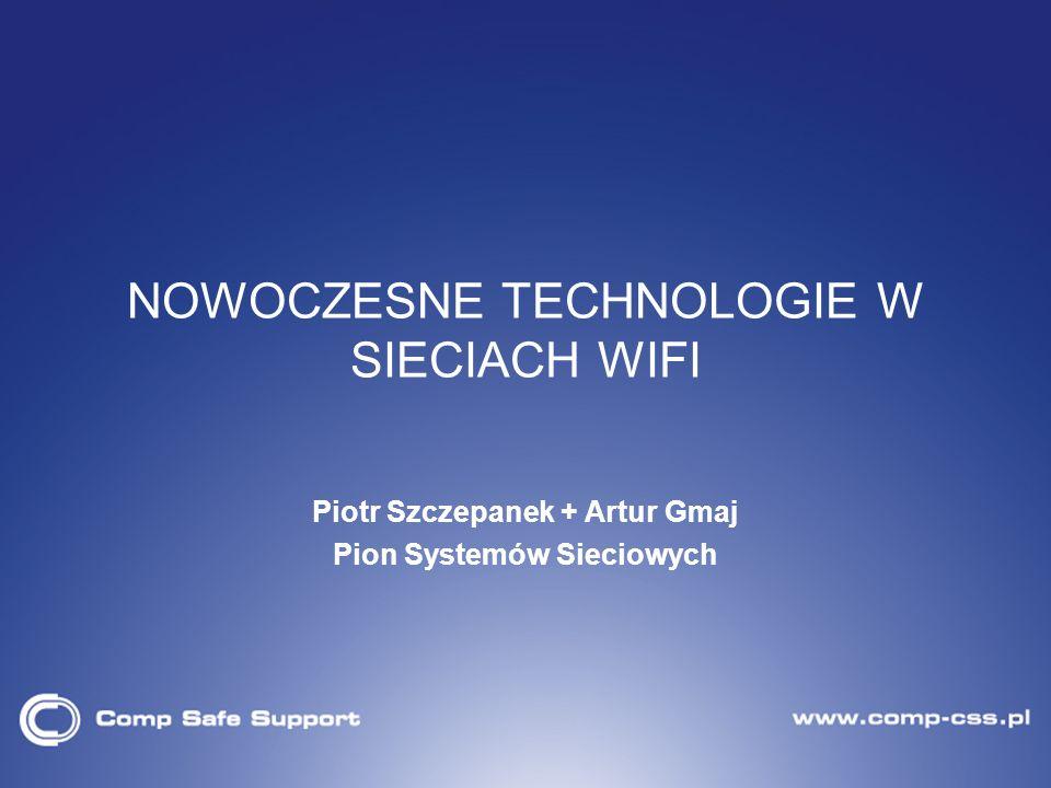NOWOCZESNE TECHNOLOGIE W SIECIACH WIFI