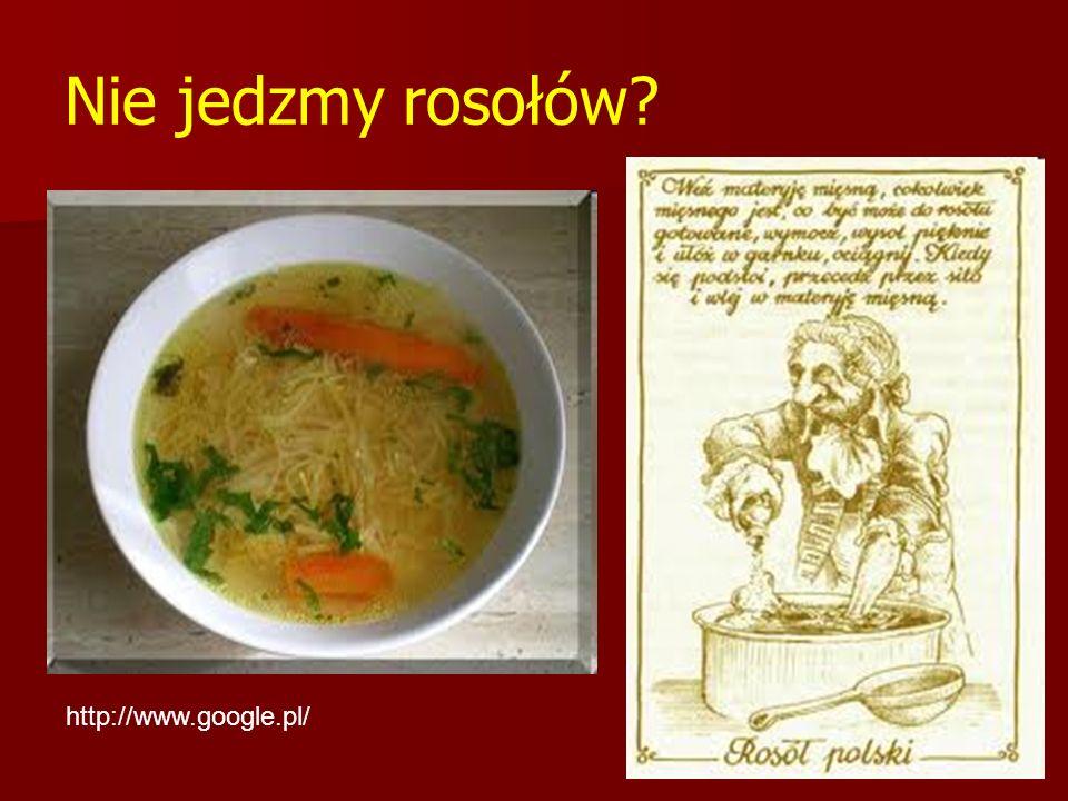 Nie jedzmy rosołów http://www.google.pl/